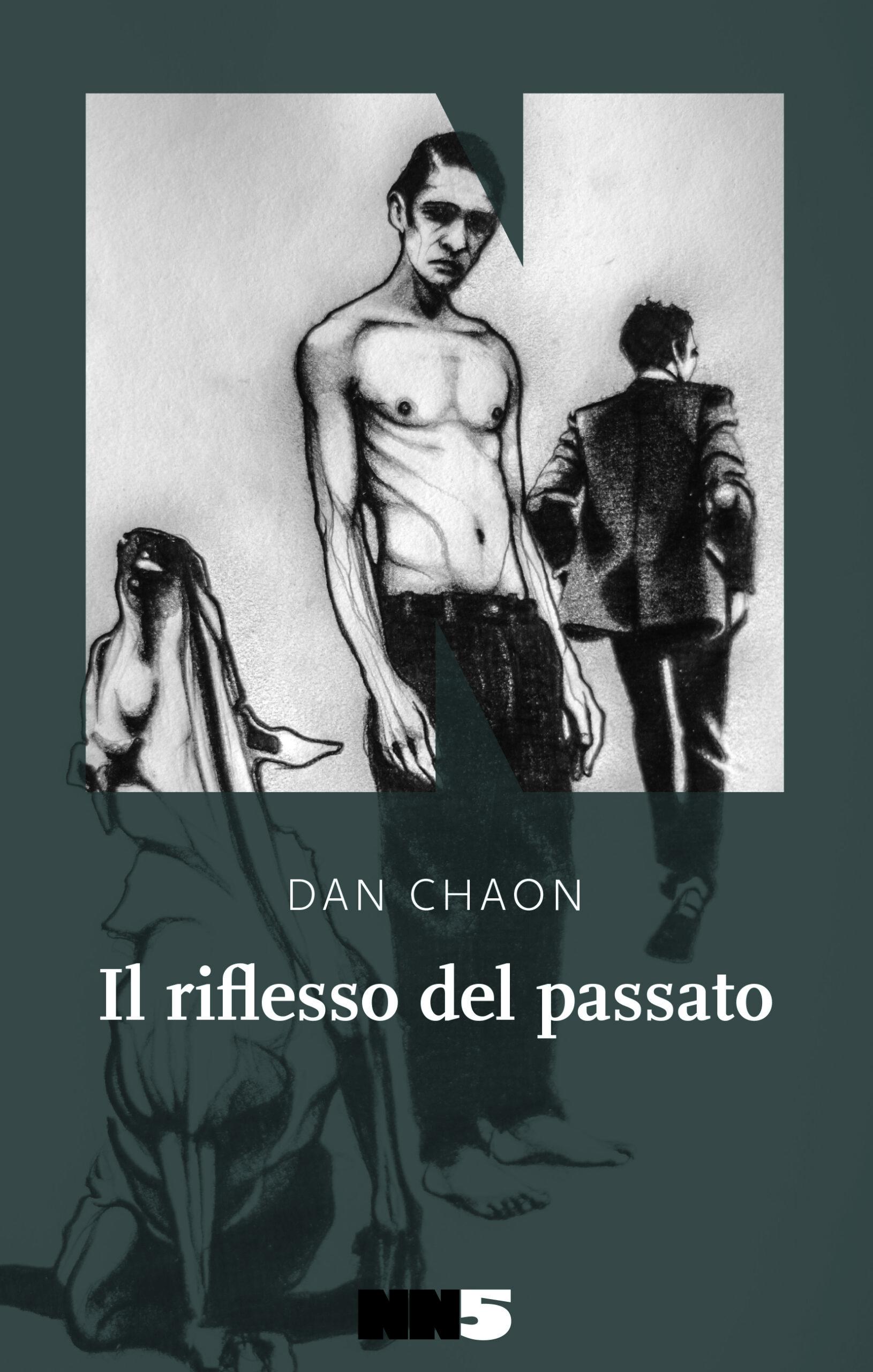 """Recensione in anteprima de """"Il riflesso del passato"""" di Dan Chaon (NN Editore)"""
