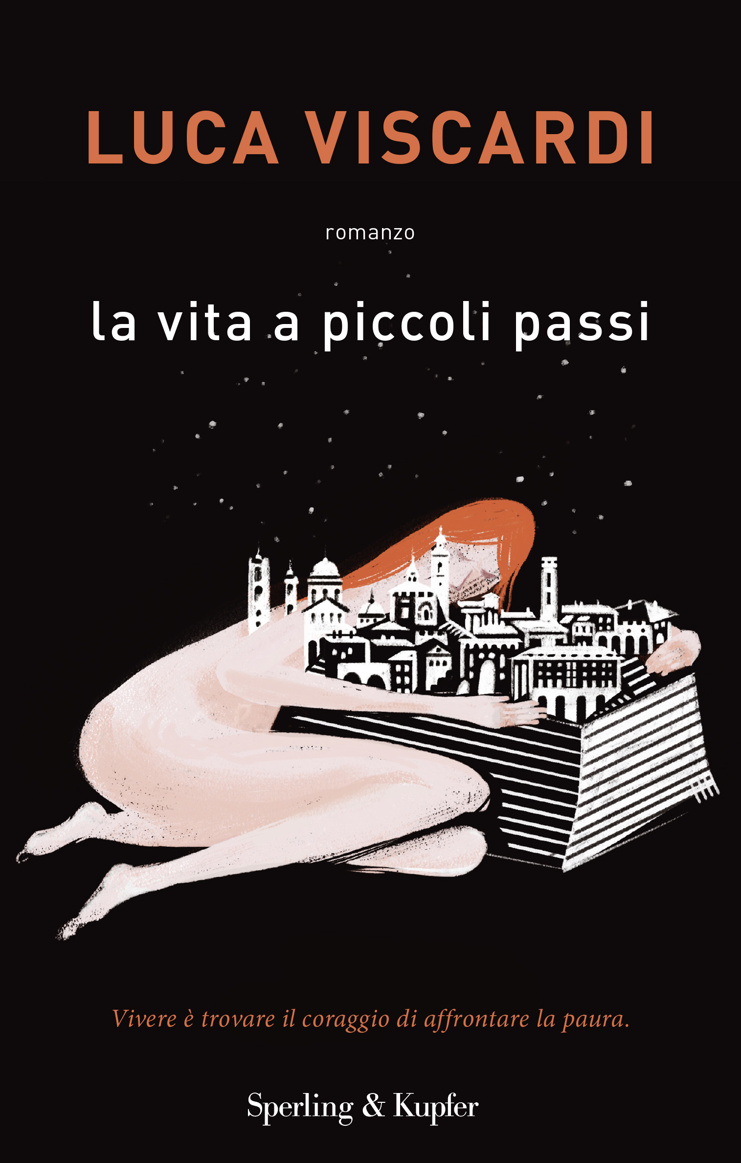 "Recensione in anteprima de ""La vita a piccoli passi"" di Luca Viscardi (Sperling & Kupfer)"