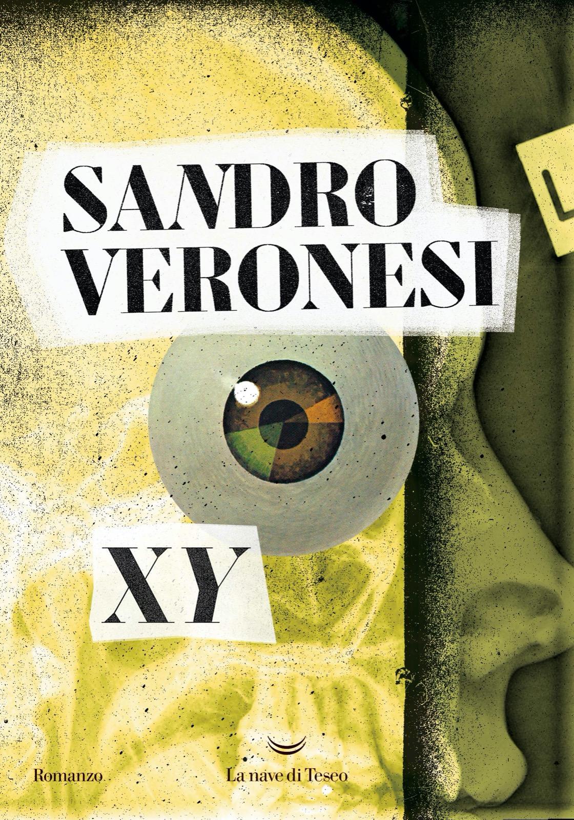 """Recensione di """"XY"""" di Sandro Veronesi (La nave di Teseo)"""