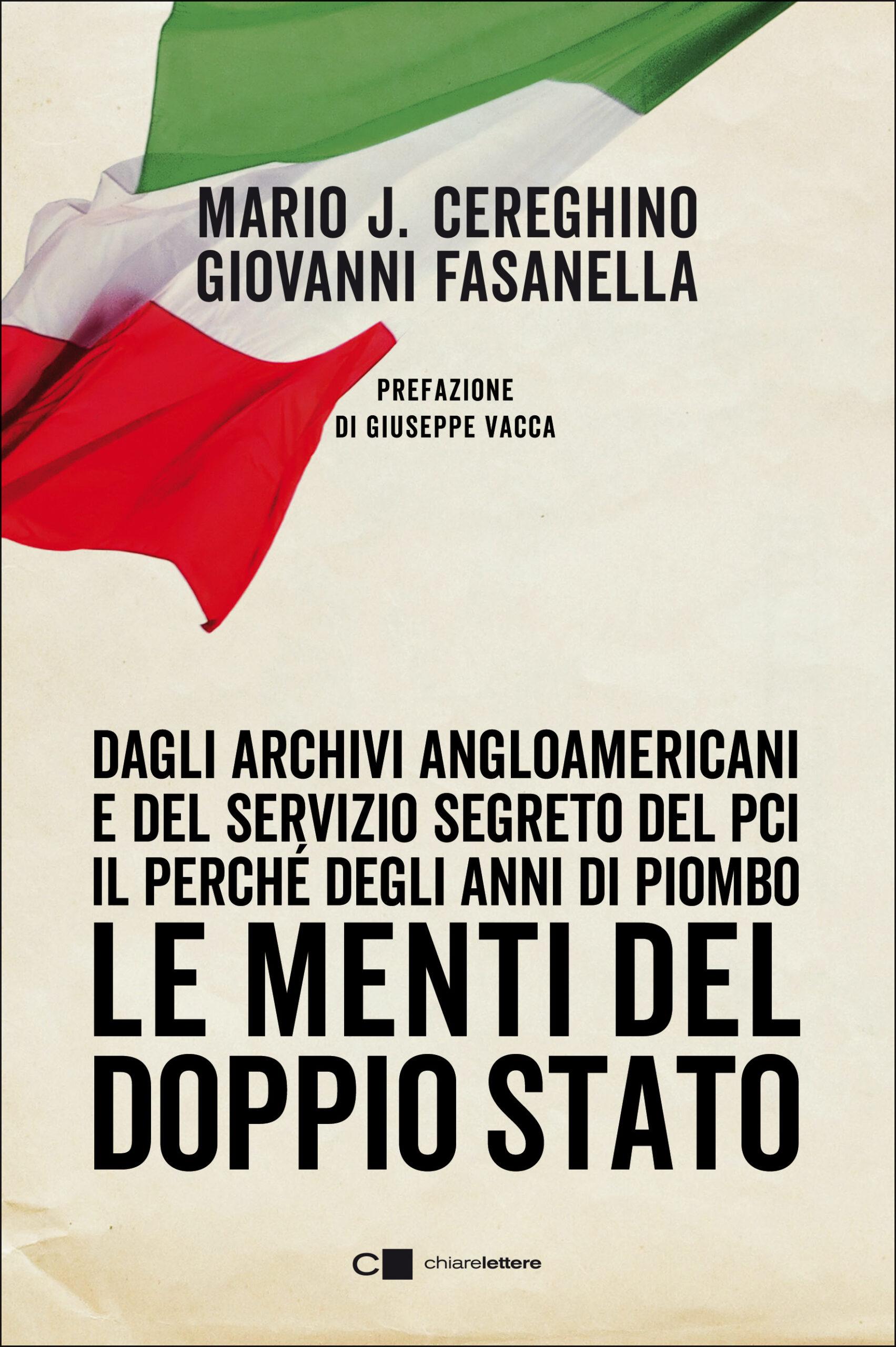 """Recensione de """"Le Menti del Doppio Stato"""" di Mario José Cereghino e Giovanni Fasanella (Edizioni Chiarelettere)"""